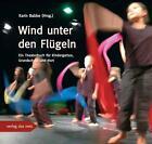 Wind unter den Flügeln von Karin Babbe (2009, Kunststoffeinband)