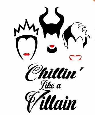 Chillin Like A Villain  Disney Villain