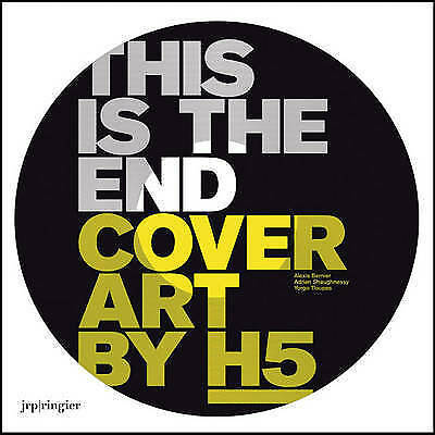 H5: This is the End by Adrian Shaughnessey, Yorgo Tloupa, Alexis Bernier RINGIER