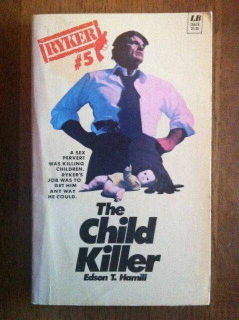 RYKER #5 The Child Killer 1st 1975 Edson Hamill Nelson DeMille VHTF L@@K WOW!!!