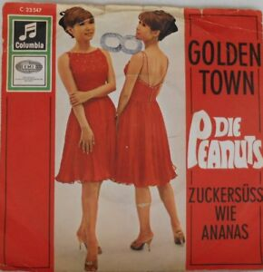 Die-Peanuts-Golden-town-Zuckersuess-wie-Ananas-7-034-1967-Germany-Schlager-60-Oldies