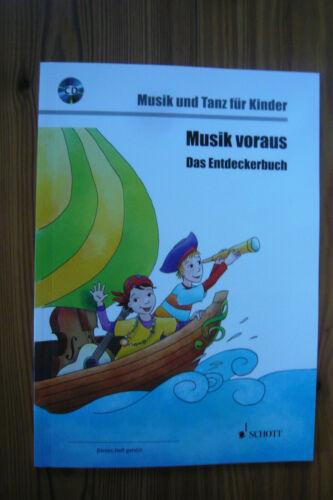 Mängelexemplar Musik voraus Musik und Tanz für Kinder//CD Das Entdeckerbuch