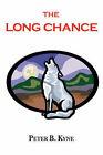 The Long Chance by Peter B Kyne (Paperback / softback, 2008)