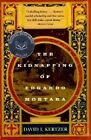 The Kidnapping of Edgardo Mortara by David I. Kertzer (Paperback, 2002)