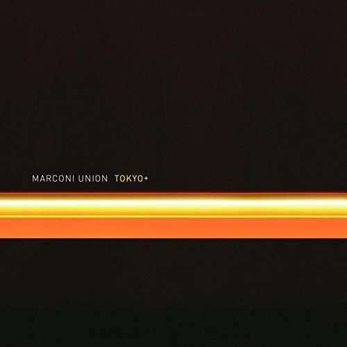 Marconi Union - Tokyo + Nuevo CD