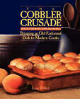 The Cobbler Crusade: Bringing an Old-Fashioned Dish to Modern Cooks by Irene Ritter (Paperback, 1992)