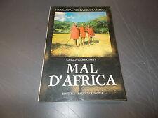 GUIDO GABBIONETA:MAL D'AFRICA.NARRATIVA SCUOLA MEDIA PADUS.BUONISSIMO!!