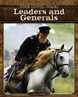 Leaders and Generals by Jim Ollhoff (Hardback, 2012)