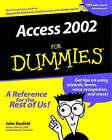 Access 2002 For Dummies by Kenny Kaufeld, John Kaufeld (Paperback, 2001)