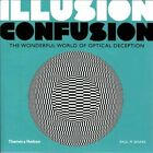 Illusion Confusion: The Wonderful World of Optical Deception by Paul M. Baars (Paperback, 2014)