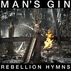 Rebellion Hymns by Man's Gin (CD, May-2013, Profound Lore)