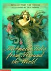 Mermaid Tales from Around the World by Mary Pope Osborne (1999, Paperback)