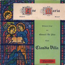 EP CLASSIQUE--AVE MARIA DE SCHUBERT & DE GOUNO--CLAUDIO VILLA
