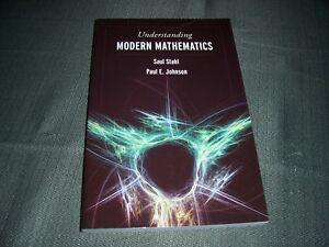 Understanding-Modern-Mathematics-by-Paul-E-Saul-Stahl-PB-2007-978-0763734015