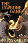 The Jawbone Gang by Penny Grubb (Hardback, 2011)