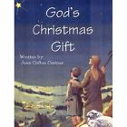 God's Christmas Gift 9781456023591 by Joan Clifton Costner Book