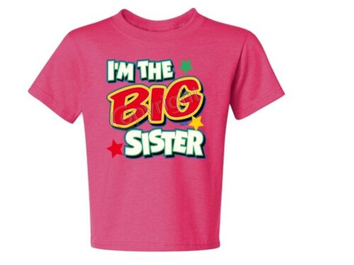 I/'M The Big Sister With Green Asst Color TEE SIZE 6 Months To 18-20=XL THE BEST