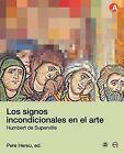 Los Signos Incondicionales En El Arte by Pere Hereu Payet (Paperback / softback, 2009)
