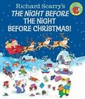 Night Before the Night Before Christmas! by Richard Scarry (Hardback, 2014)