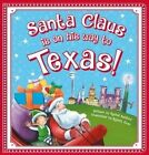Santa Claus Is on His Way to Texas! by Rachel Ashford, Steve Smallman, Lily Jacobs (Board book, 2015)