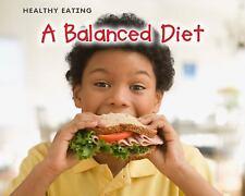 A Balanced Diet (Healthy Eating: Acorn Read-Aloud, Level L)