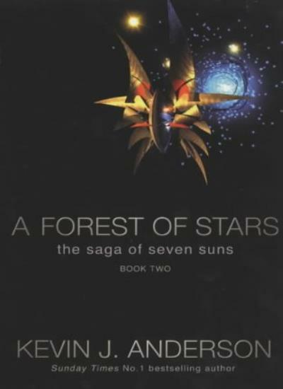 A Forest of Stars (Saga of Seven Suns) By Kevin J. Anderson. 9780743461214