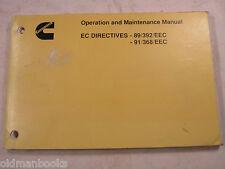 CUMMINS OPERATION MAINTENANCE MANUAL EC DIRECTIVES 89/392/EEC 91/368/EEC