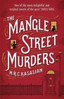 The Mangle Street Murders by M. R. C. Kasasian (Paperback, 2014)