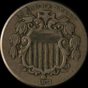 1872 Shield Nickel Nice F+ Nice Eye Appeal