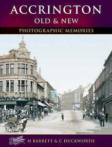 Accrington-Old-amp-New-by-Duckworth-Catherine-Barrett-Helen-Paperback-book-200
