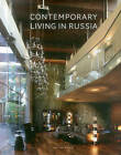 Contemporary Living in Russia by Wim Pauwels (Hardback, 2013)