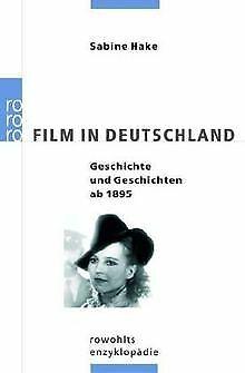 Film in Deutschland: Geschichte und Geschichten seit 189...   Buch   Zustand gut