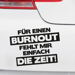 Details Zu Auto Aufkleber Für Ein Burnout Fehlt Mir Heckscheibe Sprüche Witzig Lustig