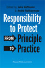 Responsibility to Protect: From Principle to Practice by Pallas Publications (Paperback, 2011)