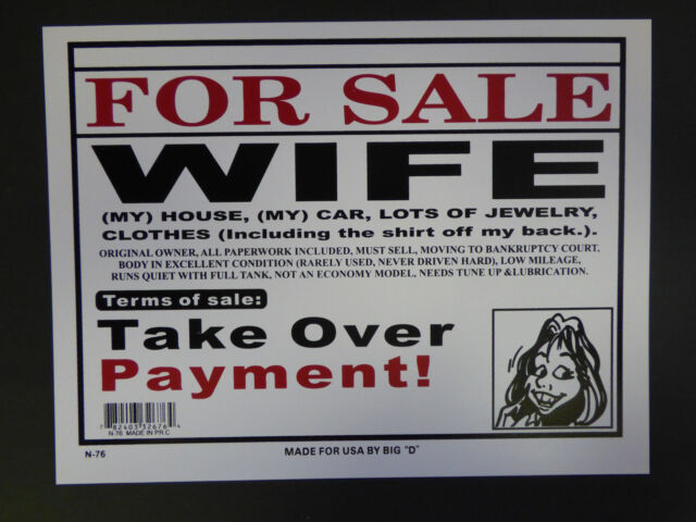 For Sale Wife Terms of sale Take Over Payments Funny Novelty Sign New  9