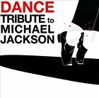 Dance Tribute To Michael Jackson by Various Artists (CD, Sep-2010, Water Music Records)