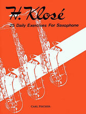 KLOSE 25 DAILY EXERCISES FOR SAXOPHONE - SAXOPHONE METHOD BOOK