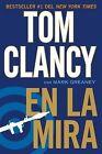En La Mira by Mark Greaney, Tom Clancy (Paperback / softback, 2012)