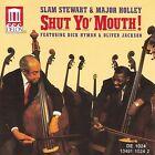 Shut Yo' Mouth! by Slam Stewart (CD, 1991, Delos)