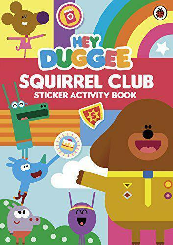 Hey Duggee: Squirrel Club Sticker Activity Book by , NEW Book, FREE & Fast Deliv