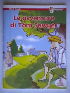 Le-avventure-di-Tom-Sawyer-Twain-Mark-tresei-acchiappasogni-bambini-come-nuovo