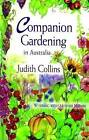 Companion Gardening in Australia by Judith Collins (Paperback, 2008)