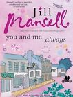 You and Me, Always by Jill Mansell (CD-Audio, 2016)