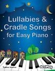 Lullabies & Cradle Songs for Easy Piano by Tomeu Alcover (Paperback / softback, 2016)