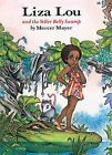 Liza Lou and the Yeller Belly Swamp by Mercer Mayer (Hardback, 1997)