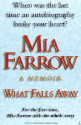 """AS NEW"" What Falls Away, Farrow, Mia, Book"