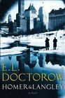 Homer and Langley by E. L. Doctorow (2009, Hardcover)