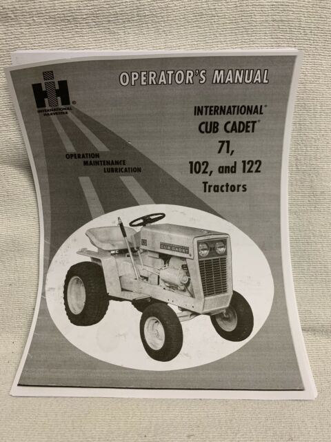 INTERNATIONAL CUB CADET 71 102 122  TRACTORS OPERATORS OWNERS MANUAL IH COPY NEW