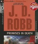 Promises in Death by J D Robb (CD-Audio, 2013)