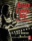 Killer Camera Rigs That You Can Build: How to Build Your Own Camera Cranes, Car Mounts, Stabilizers, Dollies, and More! by Dan Selakovich (Paperback, 2010)